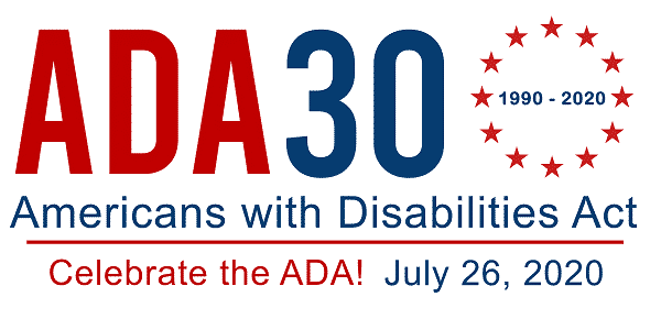 Logo Reading ADA 30 Americans with Disabilities Act. Celebrate the ADA! July 26, 2020